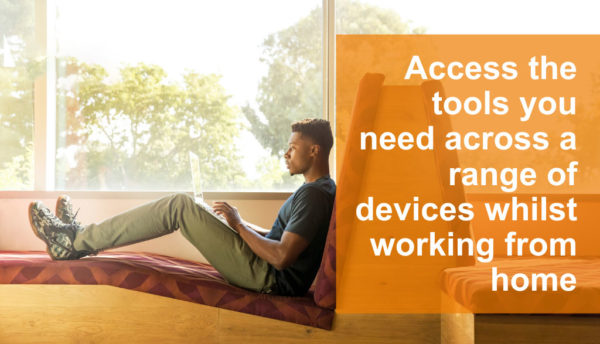 Access tools for working from home